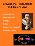 Gravitational Fields, Orbits and Kepler's Laws - A Physics PowerPoint Package