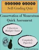 Conservation of Momentum Quiz