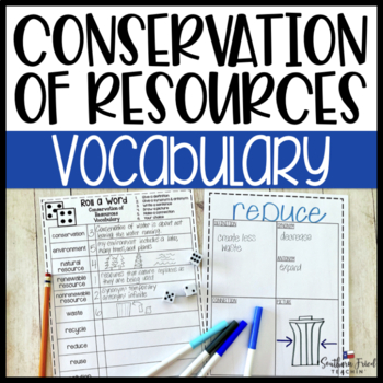 Conservation of Resources Fun Interactive Vocabulary Dice Activity EDITABLE