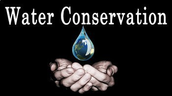 Conservation of Water