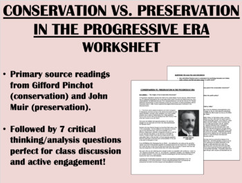 Preservation vs. Conservation in the Progressive Era - US History/APUSH