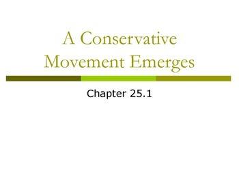 Conservative Movement Emerges (Reagan)