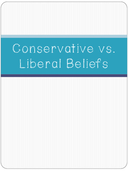 Conservative vs. Liberal Beliefs - PDF Presentation