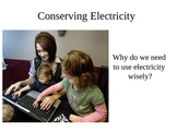 Earth Day: Conserving Electricity lesson and Groupwork Activity
