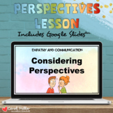 Considering Perspectives | Social Emotional Learning | Empathy