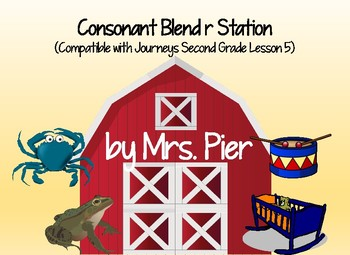 Consonant Blend r Station (Compatible with Journeys Second Grade Lesson 5)