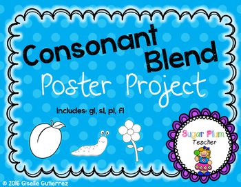 Consonant Blends Poster Project