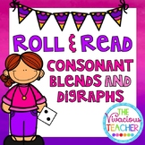 Consonant Blends and Digraphs Roll and Read