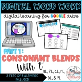 Consonant Blends with l Digital Word Work