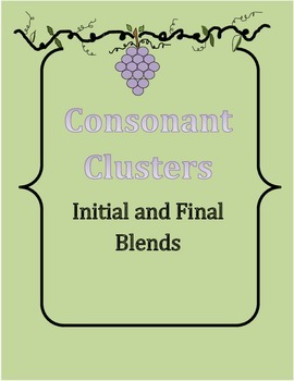 Blends Initial and Final ~ Consonant Clusters
