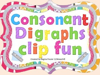 Consonant Digraph Clip Fun