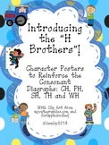 "Consonant Digraph Posters!  Introducing the ""H Brothers!"" CH, PH,  SH, TH & WH"