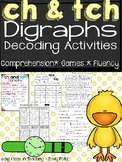 Consonant Digraph CH and TCH Word Study, Fluency, and Comprehension