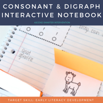 Consonant & Digraph Interactive Notebook