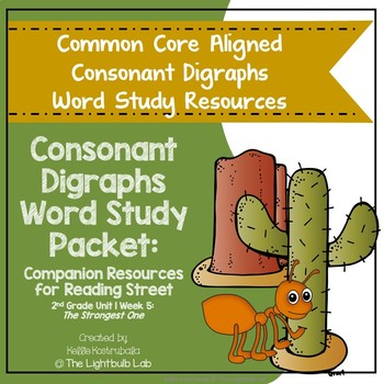 Consonant Digraph Word Study Packet: (The Strongest One) Reading Street