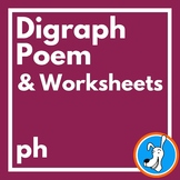 Digraphs:  Consonant Digraph /ph/ Poem and Worksheets