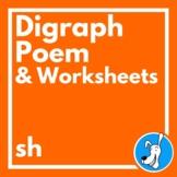 Digraphs: Consonant Digraph /sh/ Poem and Worksheets