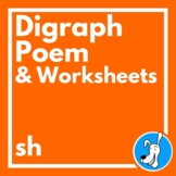 Digraphs: Consonant Digraph /sh/ Poem and Worksheets