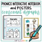 Consonant Digraphs Interactive Notebook Activities and Posters