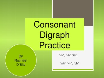Consonant Digraphs Powerpoint
