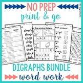 NO PREP Digraphs Worksheets and Word Work BUNDLE | CK CH SH TH WH