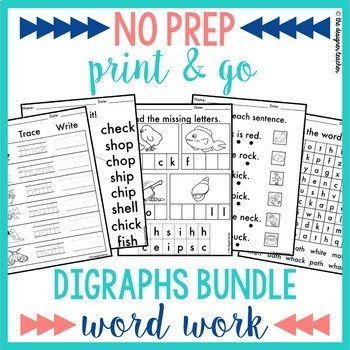 NO PREP Print & Go Digraphs Word Work BUNDLE {CK, CH, SH,