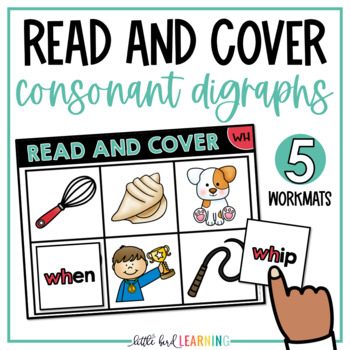 Consonant Digraphs Read and Cover Activity