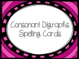 Consonant Digraphs Spelling Cards