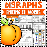 Consonant Digraphs Worksheets - Final CH DIGRAPHS Workshee