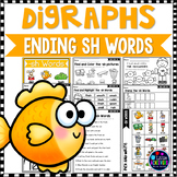 Consonant Digraphs Worksheets - Final SH DIGRAPHS Workshee