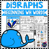 Consonant Digraphs Worksheets - WH DIGRAPHS Worksheets and