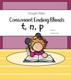 Consonant Ending Blends t, n, p