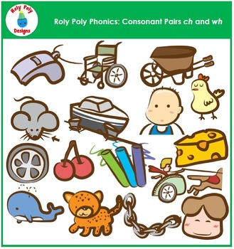 Consonant Pairs CH and WH Clip Art by Roly Poly Designs