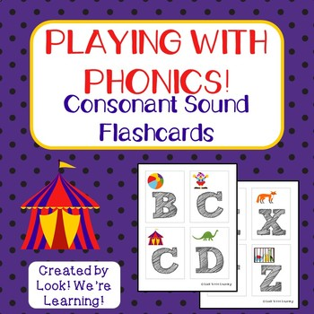 Consonant Sound Flashcards - Playing with Phonics!