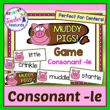 Consonant –le: Muddy Pigs Game
