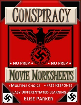 Conspiracy: Movie Worksheets (Wannsee Conference Movie Wor