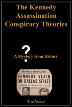 The Kennedy Assassination Conspiracy Theories