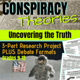 Conspiracy Theories: Uncovering the Truth (3-Part Research Project PLUS Debate)
