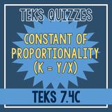 Constant of Proportionality Quiz (TEKS 7.4C)