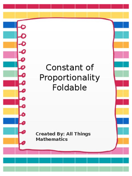 Constant of Proportionality/Unit Rate Foldable