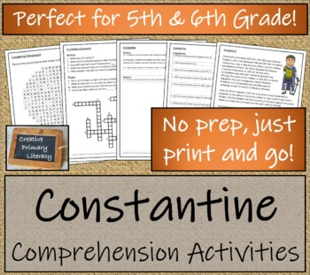 Constantine - 5th & 6th Grade Close Reading Activity