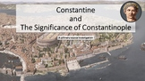 Constantine and Constantinople