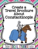 Constantinople, Byzantine Empire - Create a Travel Brochure Project