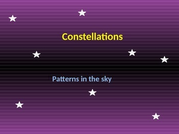 Constellations! A Brief Review and Fun Activity! (Editable Powerpoint)