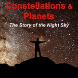 Constellations & Planets: The Story of the Night Sky