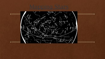 Constellations Powerpoint -Mapping Stars
