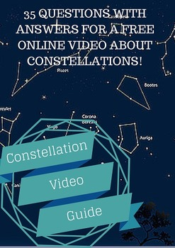 Constellations Video Movie Guide: 35 Questions and Answers for a FREE Video