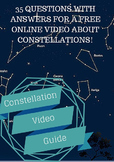 Constellations Video Movie Guide: 35 Questions and Answers