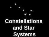 Constellations and Star Systems Powerpoint