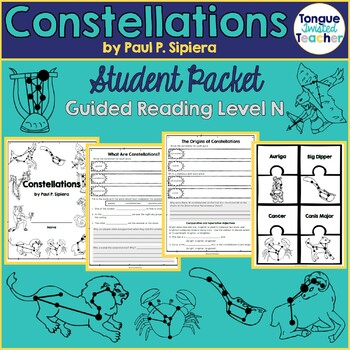Constellations by Paul P. Sipiera, Guided Reading N, Student Packet and Puzzles
